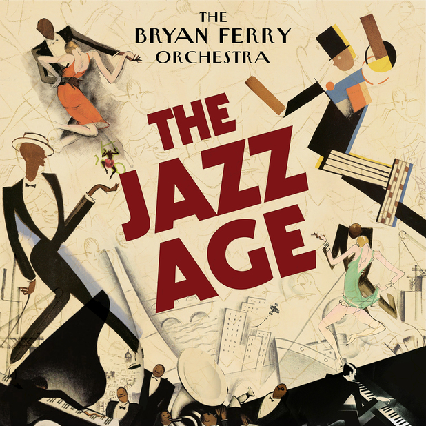 The Bryan Ferry Orchestra - The Jazz Age | Music Review