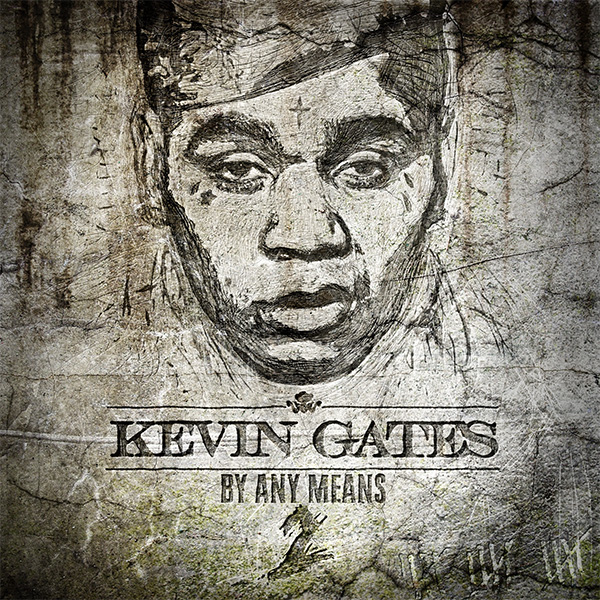 Kevin Gates - By Any Means 2 | Music Review | Tiny Mix Tapes