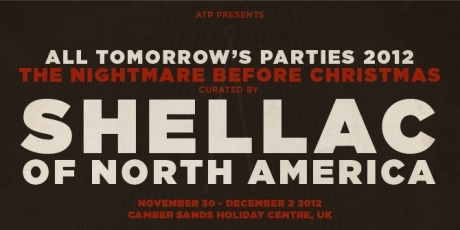 Shellac to curate Winter ATP, Steve Albini to reshape fest as Albini Tomorrow's Parties