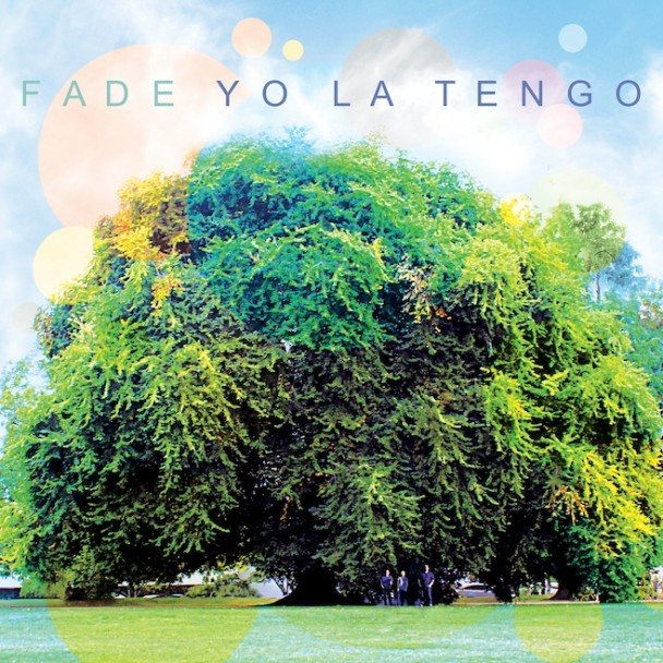 Yo La Tengo announce new record Fade, go on tour, briefly consider changing name to Yo Lo Tengo