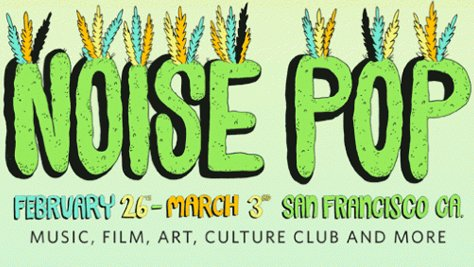 Who should Ze Pequeno go see at Noise Pop 2013?