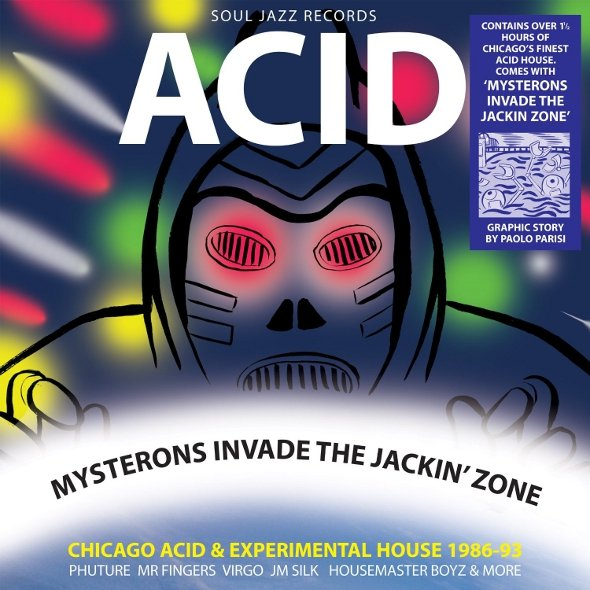 Soul Jazz announces Acid - Mysterons Invade the Jackin' Zone, a collection of old school acid house tracks aimed directly at your jackin' zone
