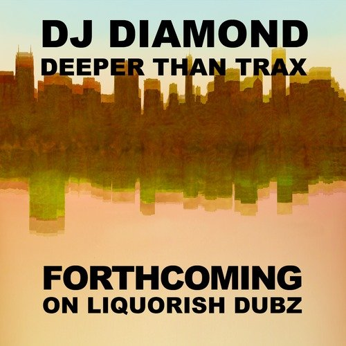 DJ Diamond grabs his spelunking equipment and takes you Deeper Than Trax with new digital EP