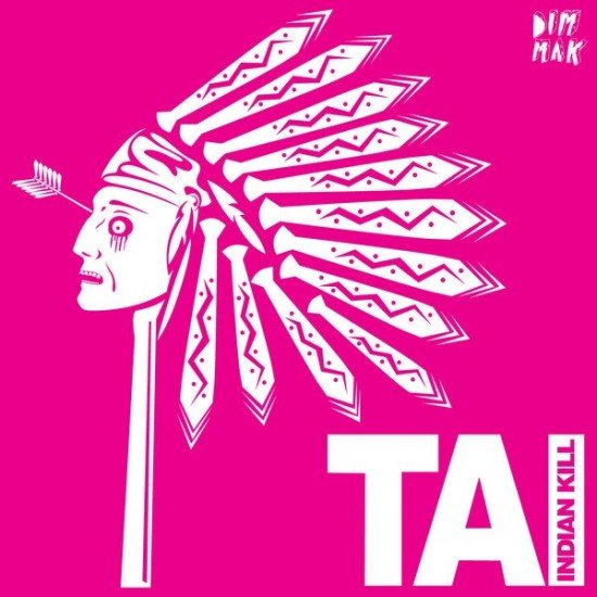 Dim Mak pulls TAI EP Indian Kill from stores due to backlash; racism apparently not the key to running a successful business