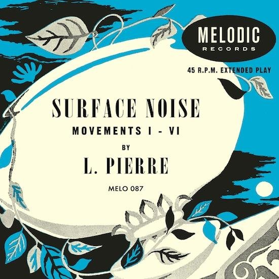L. Pierre announces EP of vinyl surface noise, engages listener with maddening puzzle of time