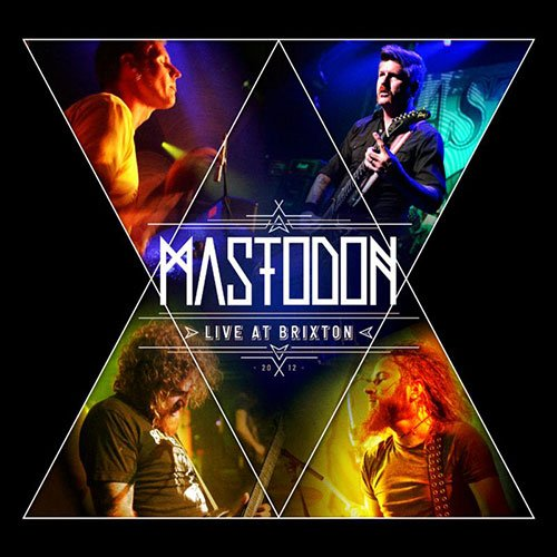 Mastodon plan Live at Brixton, out December 10, which is pretty neat for those of us afraid of the outside