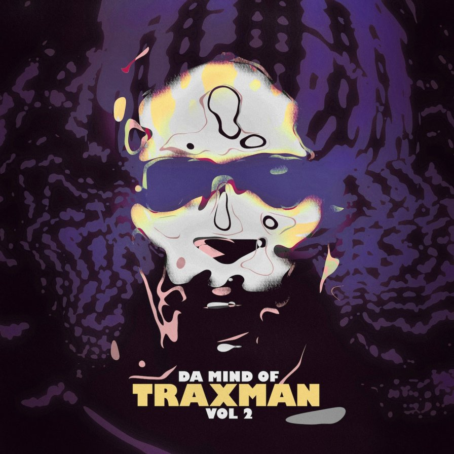 Traxman invites you to private tour of his superior temporal gyrus on Da Mind of Traxman Vol. 2