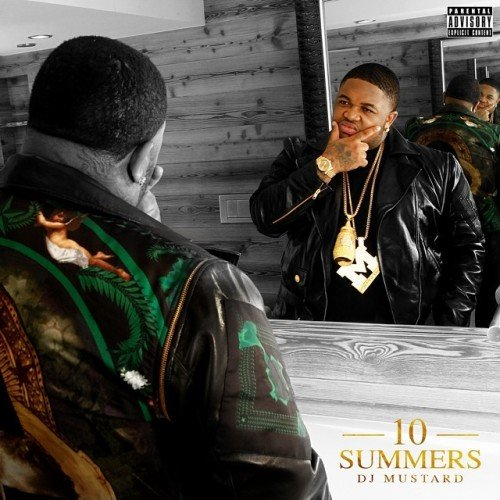 DJ Mustard to release 10 Summers, asks Lil Wayne, YG, 2 Chainz to help him with BBQ duties