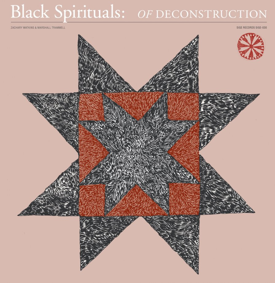 Black Spirituals announce debut album Of Deconstruction on SIGE; listen to the 20-minute opener