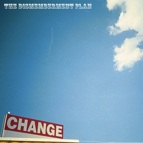 The Dismemberment Plan to reissue Change, an album about changing
