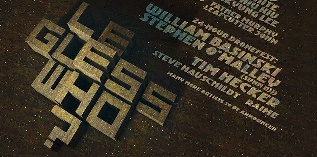 Le Guess Who? Festival announces 24-hour Dronefest w/ Basinski, O'Malley, Hecker, Hauschildt, Raime