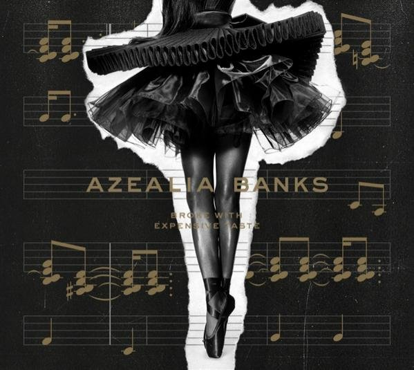 Azealia Banks' Broke with Expensive Taste delayed to yesterday, available now through iTunes