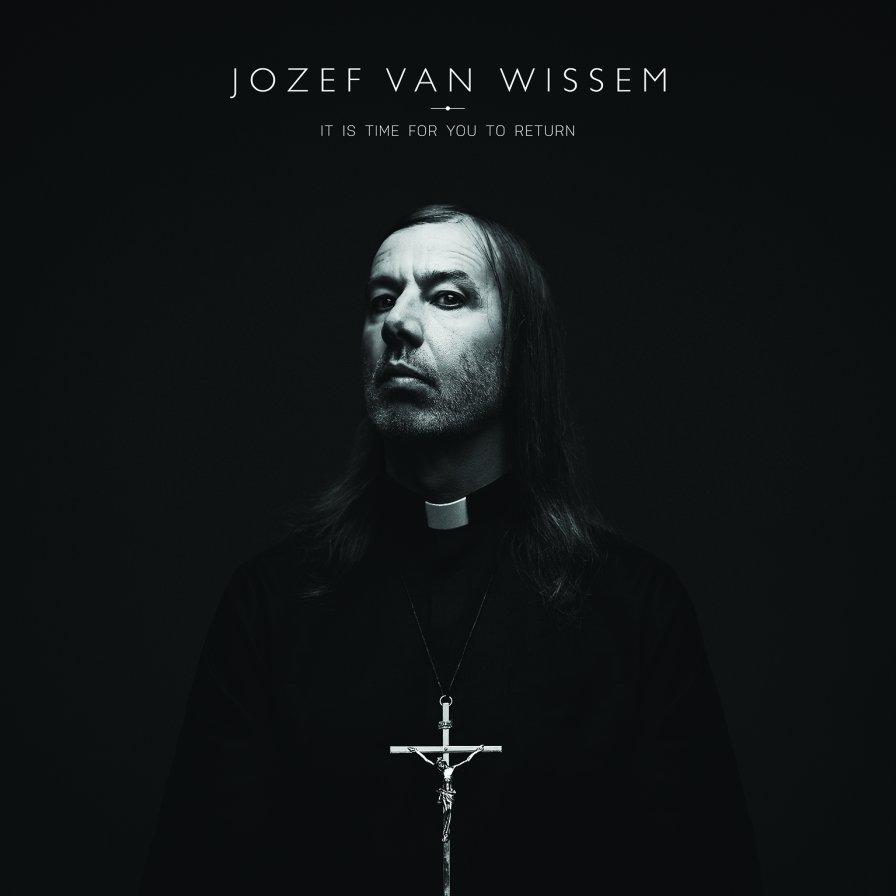 Jozef van Wissem returns, announces It Is Time for You to Return