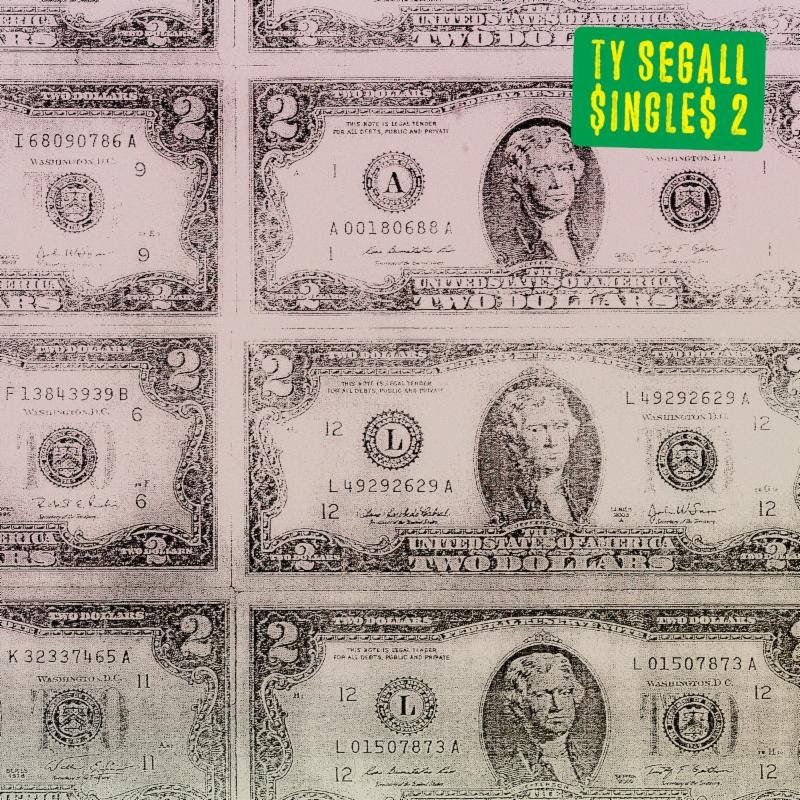 Ty Segall to release the $ingle$ 2 compilation for the low, low price of $
