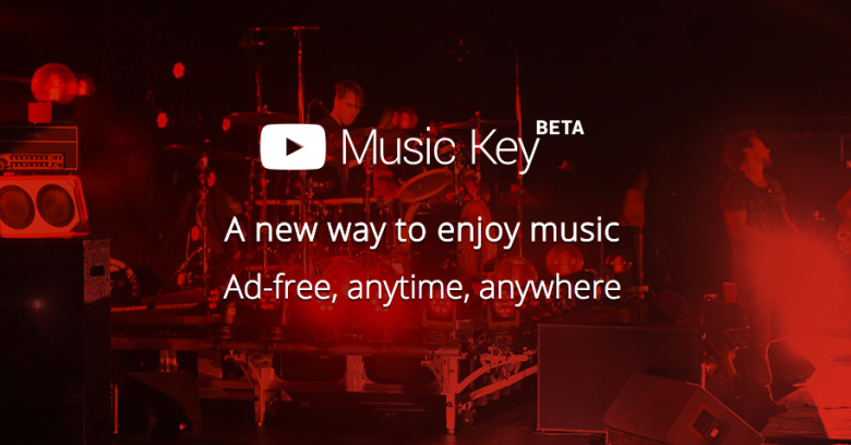 YouTube launches streaming music service called Music Key, strikes deal with indie labels