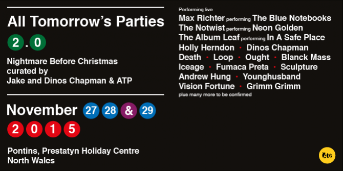 ATP recruit the Chapman Brothers, Max Richter, Holly Herndon, Blanck Mass, and more for a UK holiday camp revival