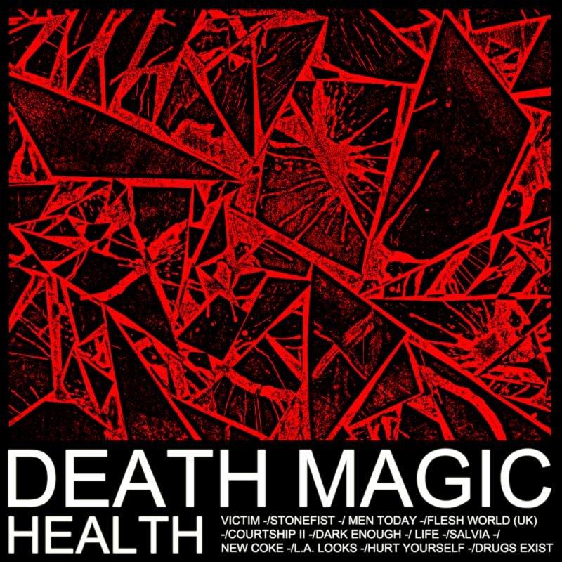HEALTH to release Death Magic on Loma Vista, make vomiting look like a balletic artform
