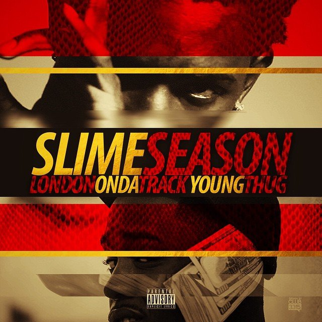 Young Thug and London On Da Track announce Slime Season mixtape release date
