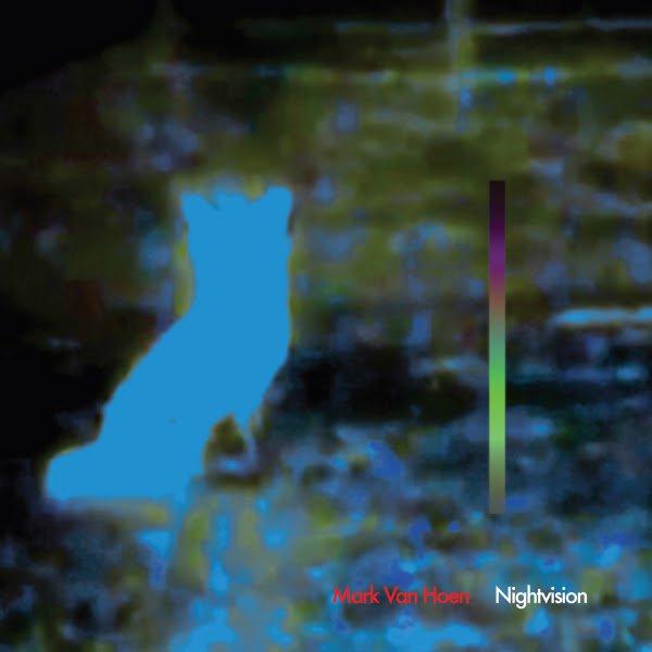 Mark Van Hoen (Locust / Seefeel) returns with new album Nightvision