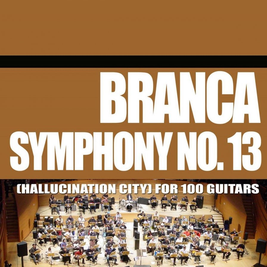 Glenn Branca finally releases recording of Symphony No. 13 (Hallucination City) For 100 Guitars