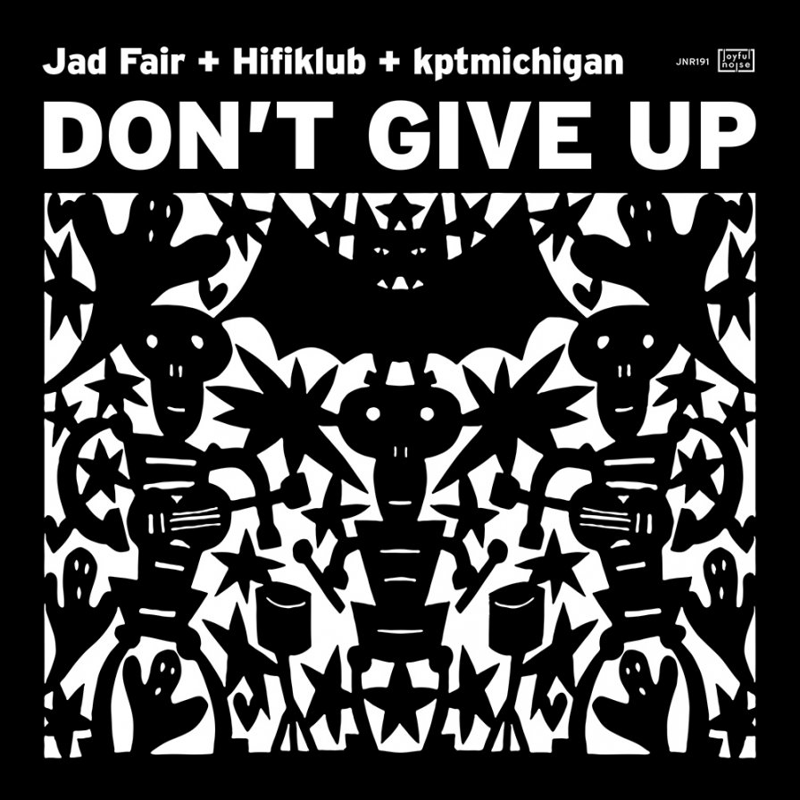 "Jad Fair, Hifiklub & kptmichigan collaborate on new album Don't Give Up, premiere single ""Magic Town"""