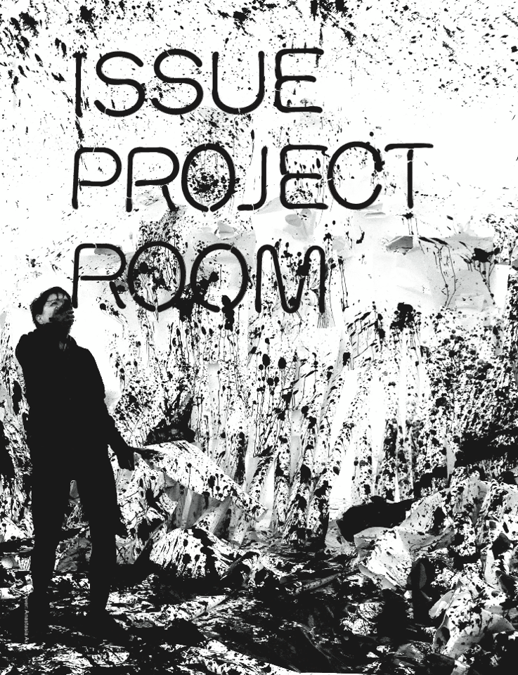 ISSUE Project Room announces fall season, featuring Oren Ambarchi, Rhys Chatham, Steve Buscemi