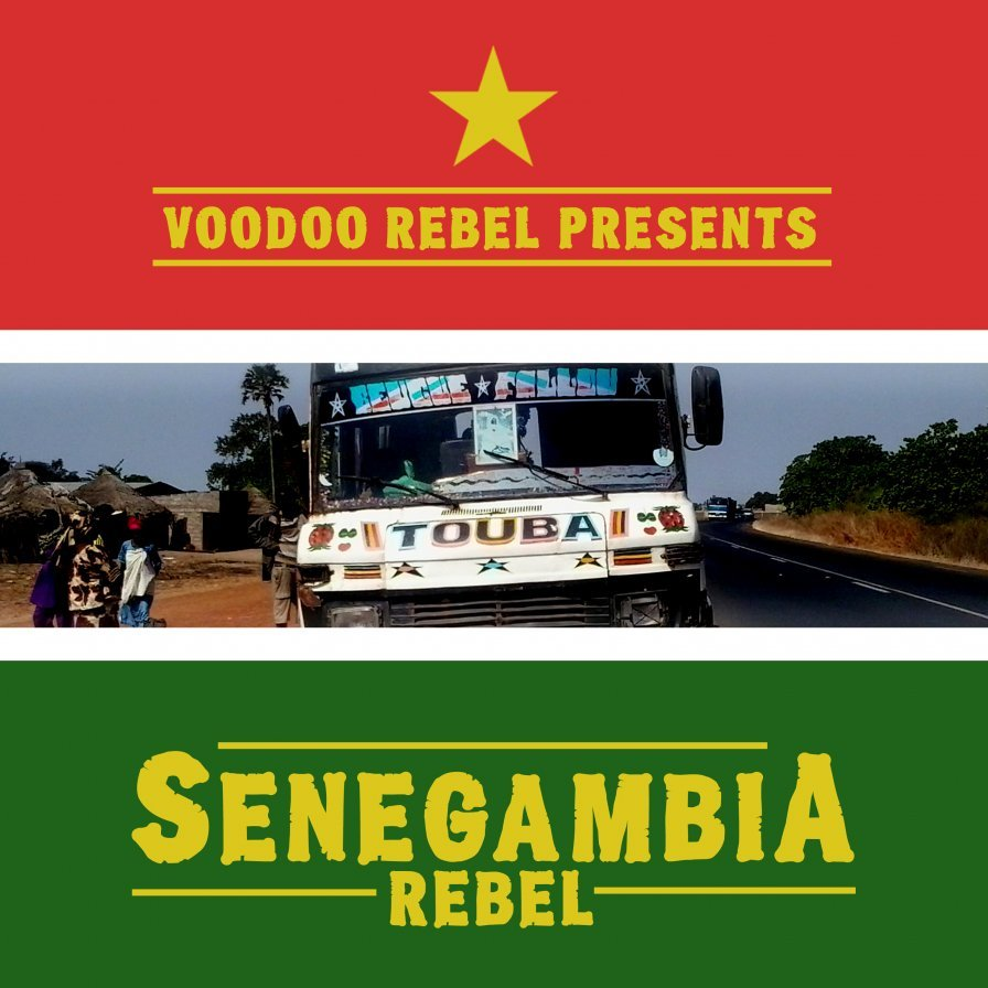 Voodoo Rebel to release Senegambia Rebel comp this week, streaming exclusively here and now