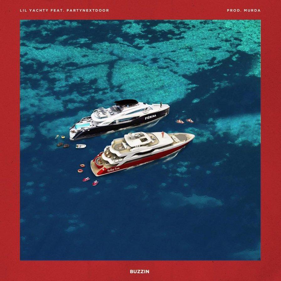 Lil Yachty Buzzin Ft Partynextdoor Listen