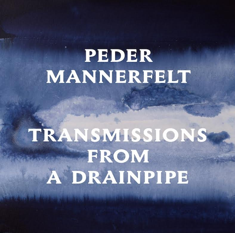 Peder Mannerfelt pops back up Mario-style with new EP, Transmissions From A Drainpipe