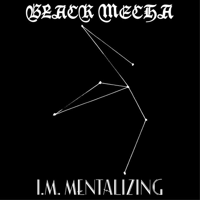 Black Mecha's sophomore sound-off I.M. Mentalizing sees limited release and full-album stream today via Profound Lore
