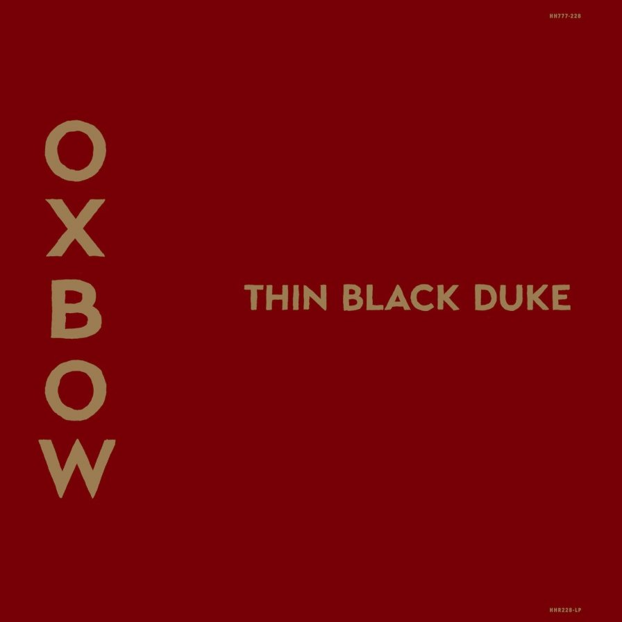 Oxbow announce first new album in 10 years, Thin Black Duke, single-handedly shift US politics one inch to the right