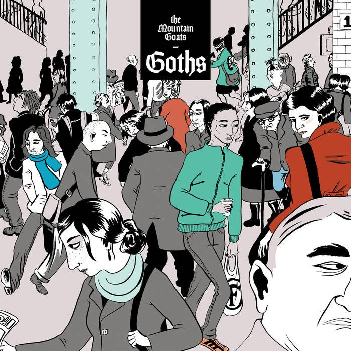 The Mountain Goats announce new album Goths, share first single, suddenly feel young and charismatically-depressed again