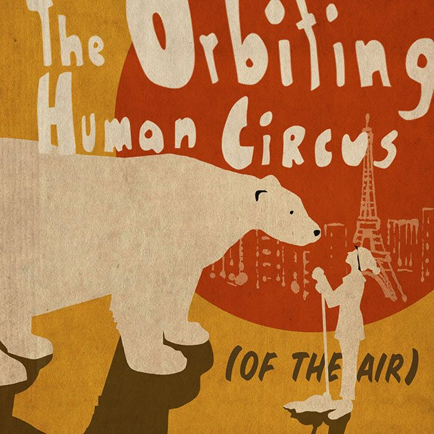 "The Music Tapes commemorates ""The Orbiting Human Circus (of the Air)"" podcast with a new EP"