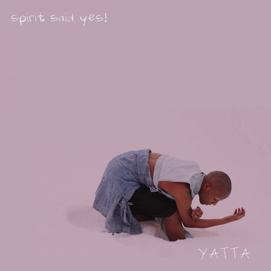 Yatta to reissue debut EP Spirit Said Yes! on cassette via PTP