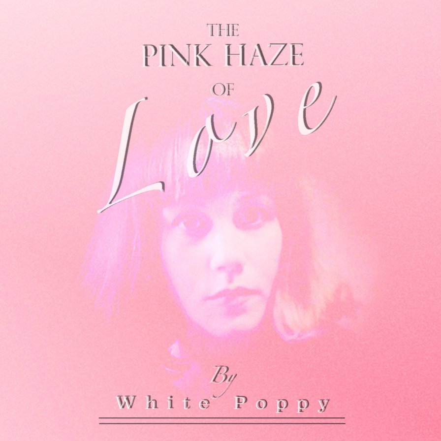 White poppy the pink haze of love premiere chocolate grinder tiny mix tapes - Haze her shower ...