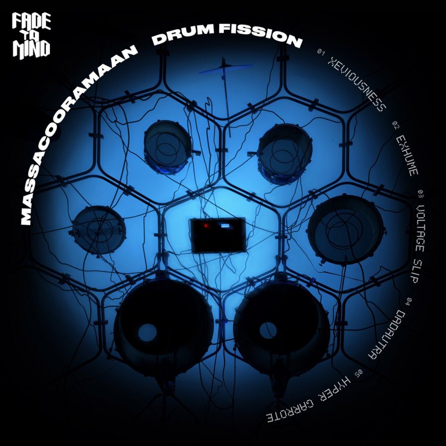 Massacooramaan releases Drum Fission EP as a free download on Fade To Mind (non-drums are overrated)