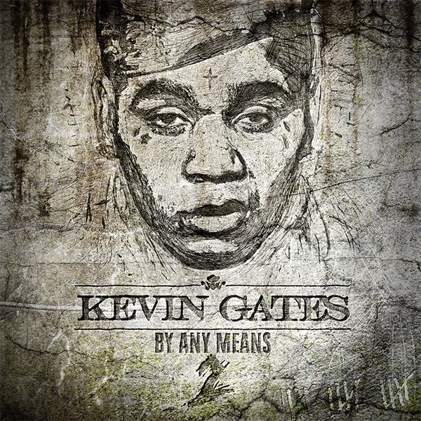 kevin gates album download by any means