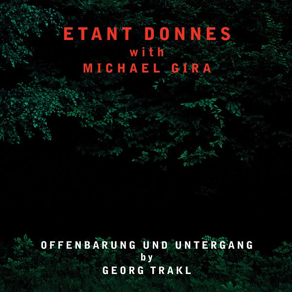 Etant Donnés and Michael Gira's 1999 noise onslaught Offenbarung Und Untergang to be reissued on Munster Records
