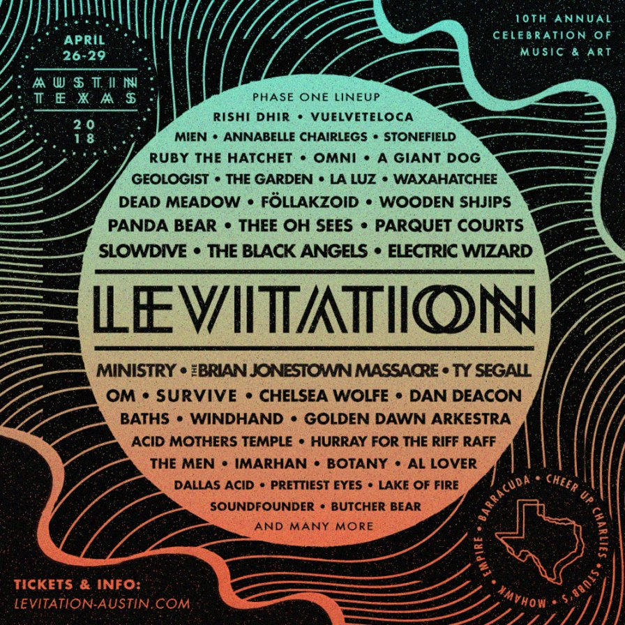 "Killer first phase line-up announced for annual psych extravaganza ""Levitation:"" The Black Angels, Panda Bear, Ty Segall, Ministry, Slowdive, Thee Oh Sees and many more"
