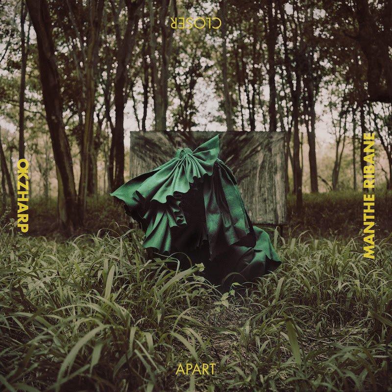 Okzharp and Manthe Ribane announce debut full-length Closer Apart on Hyperdub