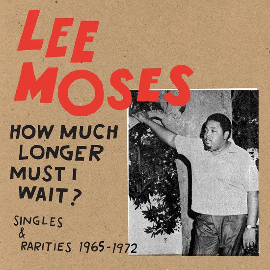 Light in the Attic to release a compilation of legendary Atlanta soul musician Lee Moses's singles and rarities