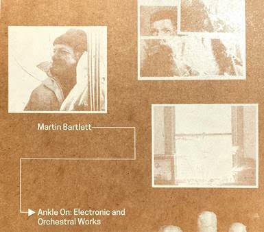 Archival material from Buchla collaborator Martin Bartlett to be released on Arc Light Editions