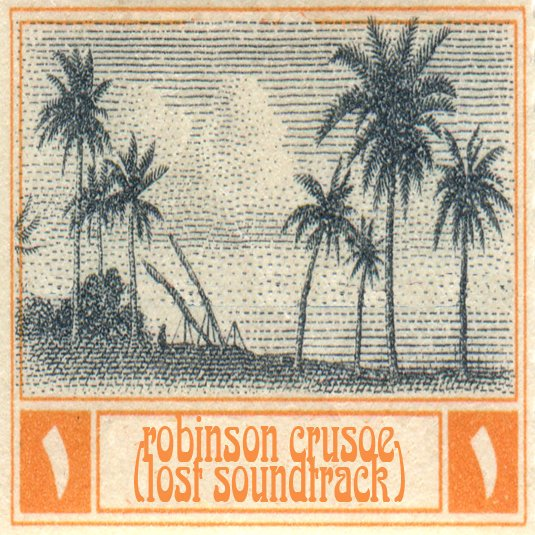 X.Y.R.'s debut release <em>Robinson Crusoe</em> to be reissued on vinyl by Italian label Mixed Up