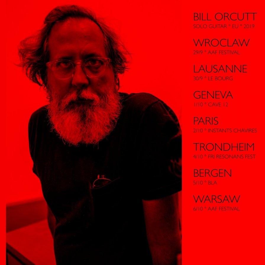 Bill Orcutt announces solo guitar European tour in support of upcoming album Odds Against Tomorrow