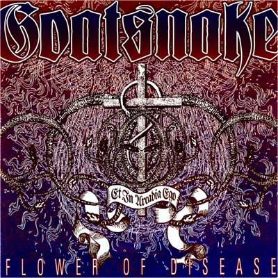 April showers bring May flowers, and Southern Lord brings Goatsnake's Flower of Disease back into print