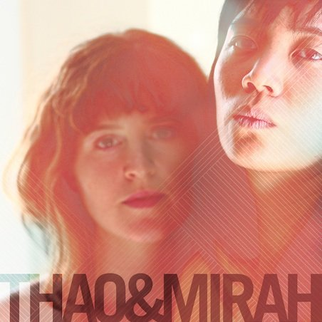 Thao and Mirah release an album together, forever