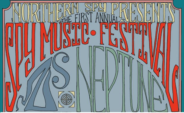 Northern Spy bring hope, launch Spy Music Fest: Zs, Bird Names, Haunted House, etc.