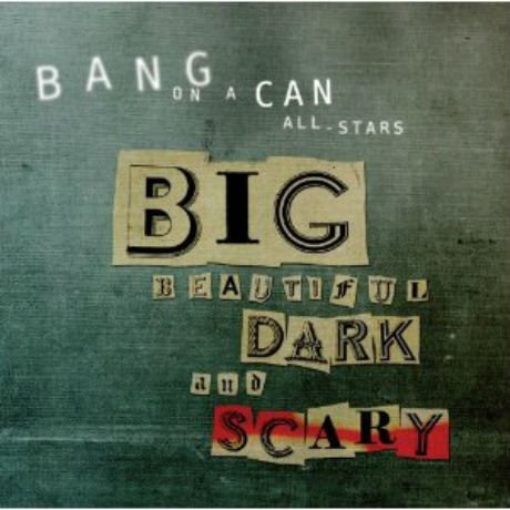 Bang on a Can offer double album free for first 25 days of 2012; yes, Dirty Projectors' Dave Longstreth is involved