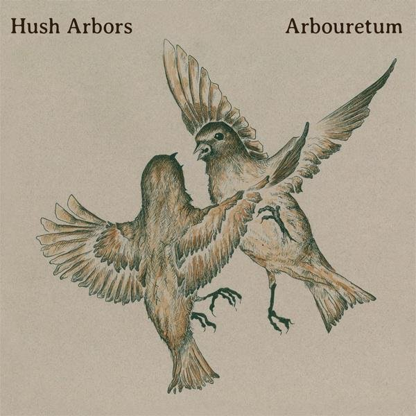 Hush Arbors and Arbouretum announce a split LP sans nostalgic Americana and foxes and the like