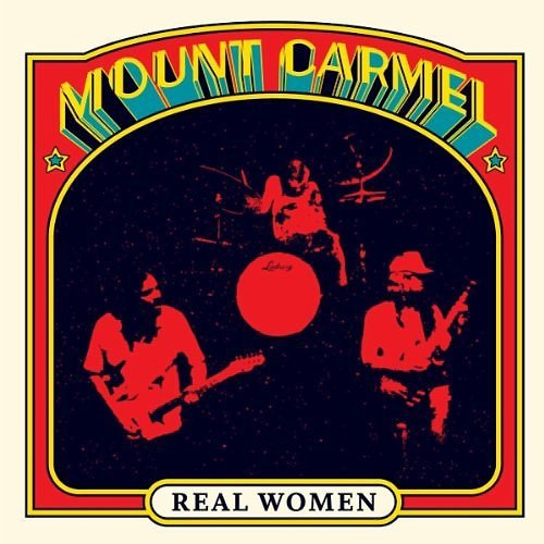 Mount Carmel release Real Women on Siltbreeze; this is an album release story, not a headline about a hostage scenario